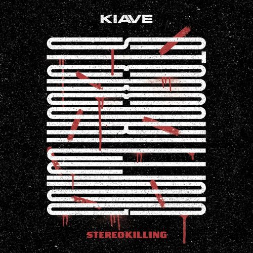 Stereokilling Kiave